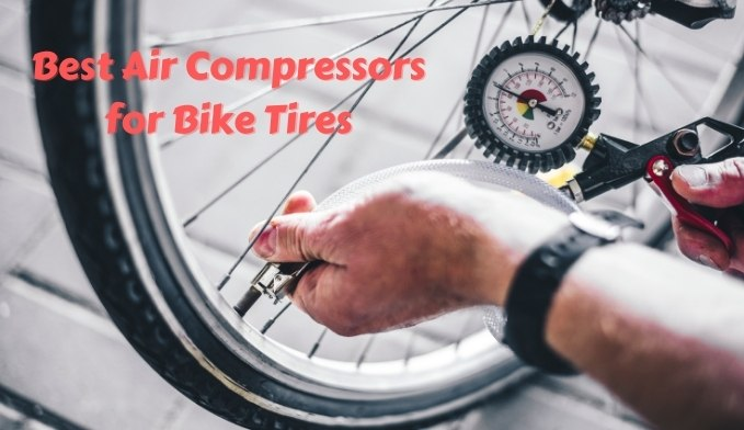Best Air Compressors for Bike Tires