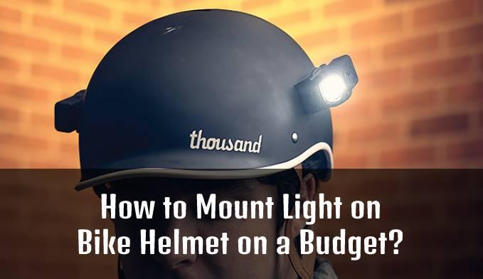 How to Mount Light on Bike Helmet on a Budget?
